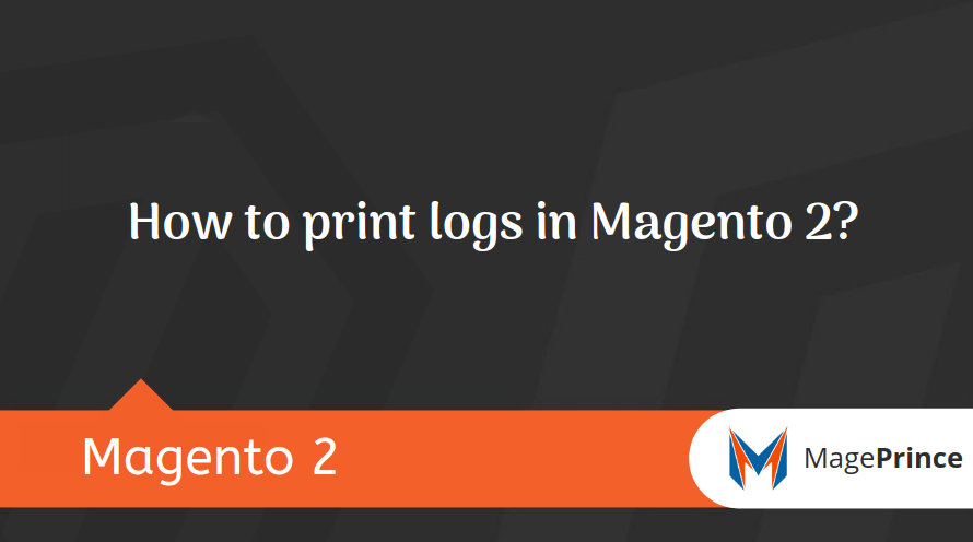 How to print logs in Magento 2?
