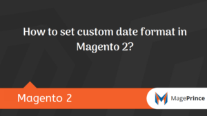 How to set custom date format in Magento 2?
