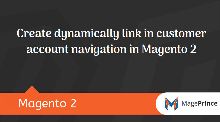 Create dynamically link in customer account navigation in Magento 2