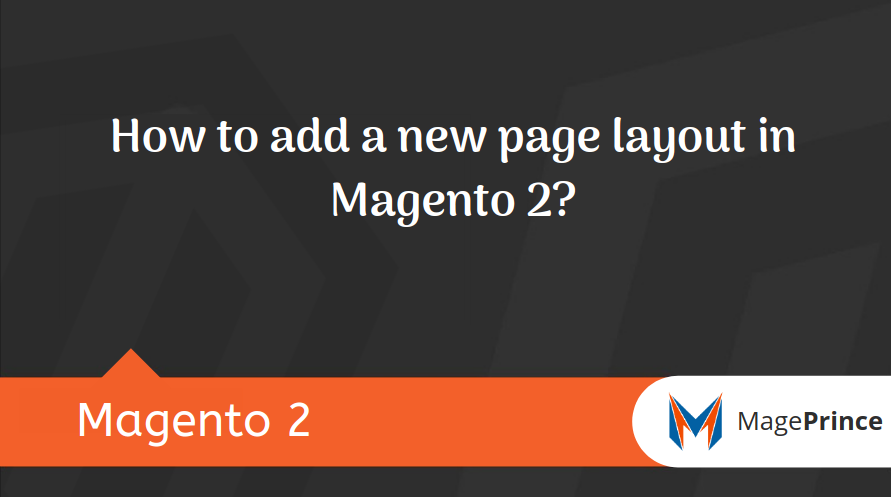 How to add a new page layout in Magento 2?